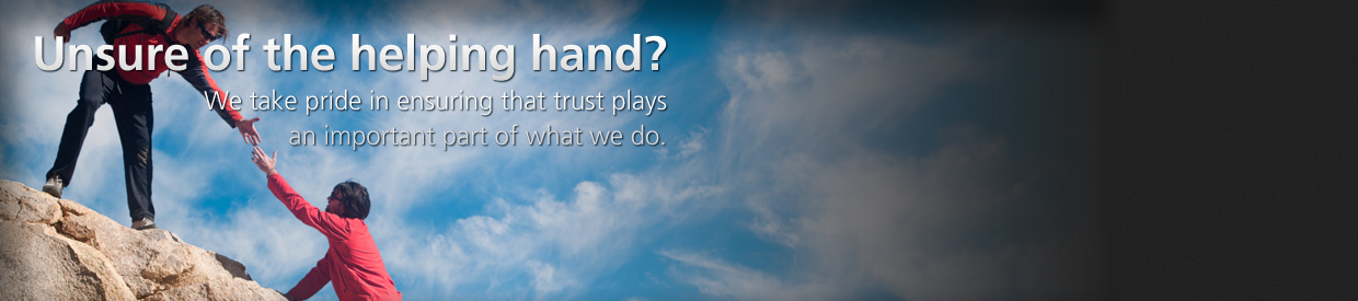We take pride in ensuring that trust plays an important part of what we do